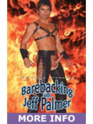 Barebacking with Jeff Palmer